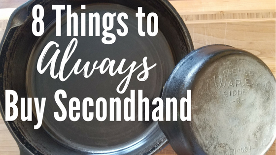 8d5b729074d 8 Things to Always Buy Secondhand - Sustainablissity